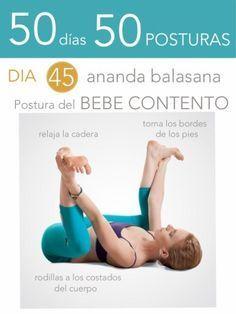 50 d�as 50 posturas. D�a 45. Postura del beb� contento