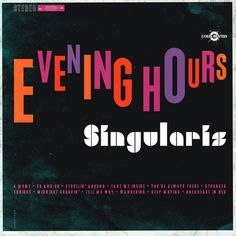 Netherlands-based producer Singularis is only 16, but his album Evening Hours doesn't reveal his age. Instead the record presents a deep mix of instrumental hip hop, trip hop, and lounge.
