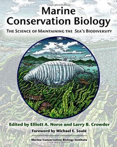 Marine Conservation Biology: The Science of Maintaining the Sea's Biodiversity http://marinebio.org/research/references/?http://astore.amazon.com/mari03-20/detail/1559636629