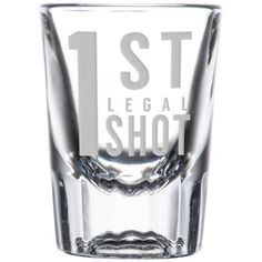 1st Legal Shot Glass Best 21st Birthday Gifts Cakes