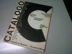 """Vecchi acquisti in vecchie bancarelle: """"Grafica dalla Collezione Guglielmo Achille Cavellini"""" - Catalogo della mostra (maggio - settembre 1967)"""