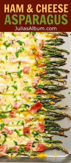 Ham and Cheese Asparagus - holiday side dish (Thanksgiving, Christmas, etc.)