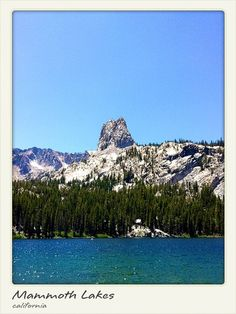Mammoth Lakes, CA.....another favorite place we would camp at every summer.