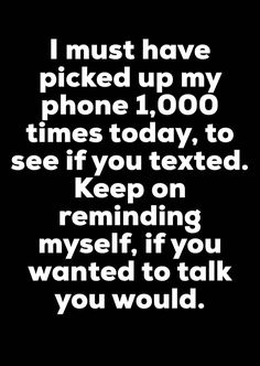 Maybe depends who is who . But 3 phones gone. No numbers anymore . All contacts mostly lost. & no numbers . did ya think of that . Stupid Quotes, Hurt Quotes, Sad Quotes, Quotes To Live By, Life Quotes, Inspirational Quotes, Phone Quotes, Breakup Quotes, Heartbroken Quotes