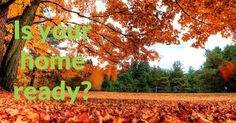 5 Top Items on Your Fall Home Maintenance Checklist     Fall's gently tumbling leaves seem so peaceful, they can also be a wake-up call...