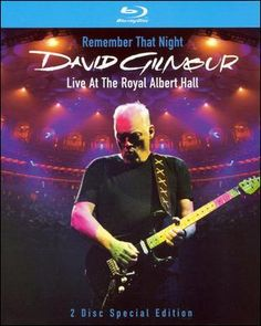 David Gilmour: Remember That Night - Live From Royal Albert Hall Blu-ray Disc 886971391398 Front