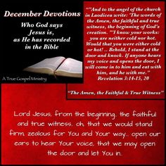 Jesus: The Amen, Faithful, True Witness.. Oh, that we would stand firm, zealous for Him.. #atruegospelministry