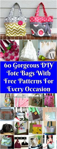 60 Gorgeous DIY Tote Bags With Free Patterns For Every Occasion! Some of these are no-sew patterns! Tote bags are so useful and really come in handy when you need to carry anything. Try making one of these cute diy tote bags today! Sewing Hacks, Sewing Tutorials, Sewing Crafts, Sewing Tips, Bags Sewing, Sewing Ideas, Tote Bag Tutorials, Patchwork Bags, Quilted Bag