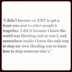 Why I became an EMT...