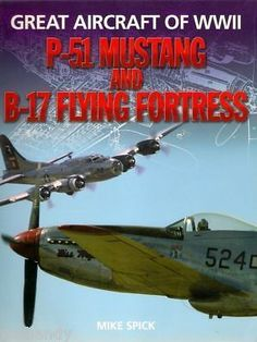 P-51 MUSTANG  B-17 FLYING FORTRESS bomber fighter world war 2 combat aircraft