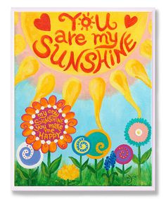 Look at this 'You Are My Sunshine' Wall Art on #zulily today!