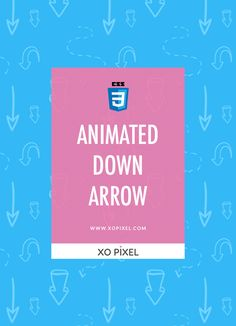 Hey, Pixels! This week, I'll be showing you how to code an animated down arrow with HTML5 and CSS3. This cool animation uses the amazing @keyframe rule, transition and animation properties. Be sure to download the source files for this tutorial to see it in action. Now, let's get started!
