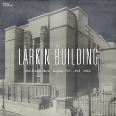 Designed and built for the Larkin Soap Company by Frank Lloyd Wright. It was demolished to make room for a truck stop. No truck stop ever materialized.