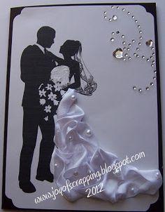 .........The Joy of Scrapping: Wedding Ribbon Bride Card
