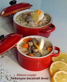 Tárkonyos becsinált leves | Bibimoni Receptjei Soup, Soups