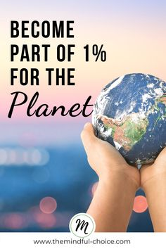 Read this post to learn about this amazing organization called 1% for the Planet and how to get involved.We live in a society that is surrounded by massive consumption. This shopping habit that arose a little after the industrial revolution has led to many misconceptions about how our lives should be. #sustainabilityblog #sustainablevolunteering