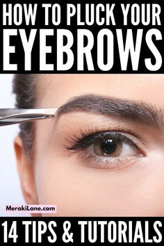 Eyebrow Plucking Guide for Beginners | If you're looking for tips, hacks, products, and step by step tutorials to teach you how to get perfect brows from the comfort of your own home, this post is for you! It includes everything you need to know, including the best eyebrow products (and where to buy them), simple hacks to teach you how to shape your brows to compliment your face shape, how to pluck your brows the right way, and videos to show you how to get natural eyebrows that wow!