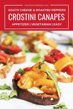 These Crostini Canapes are topped with goats cheese and roasted and marinated bell peppers.  This easy appetizer is a great tasty option for entertaining a crowd. The different components can be made ahead of time for a fuss free savory snack.  Crostini appetizers   crostini recipes   goats cheese appetizer   easy appetizer   vegetarian appetizer   vegetarian canape  #crostini #easyappetizer #goatscheeseappetizer