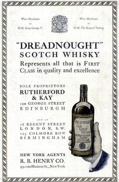 1914 Vintage Advert - Dreadnought Old Scotch Whisky by CharmaineZoe, via Flickr