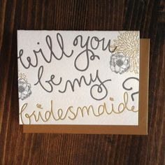 Will you be my bridesmaid? 9th Letter Press