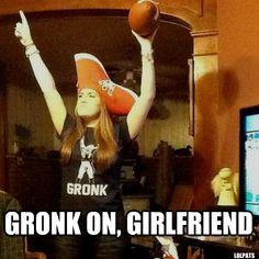 GRONK ON, GIRLFRIEND