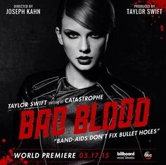 TAYLOR SWIFT, BAD BLOOD MUSIC VIDEO