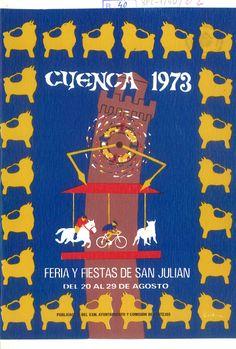 San Julián 1973 Programa de la Feria y Fiestas de San Julián 1973, del 20 al 29 de agosto En la Casa de Cultura se pronuncia el pregón de fiestas a cargo de José Mª Olona de Armenteras