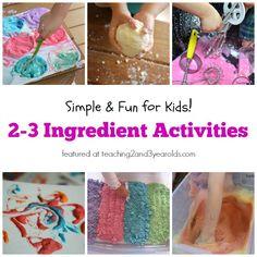 Fun activities for kids using 2-3 ingredients.