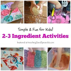 2 or 3 ingredients for these activities/recipes