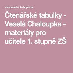 Čtenářské tabulky - Veselá Chaloupka - materiály pro učitele 1. stupně ZŠ