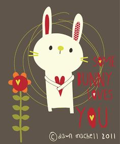 Some Bunny Loves You! Rabbit
