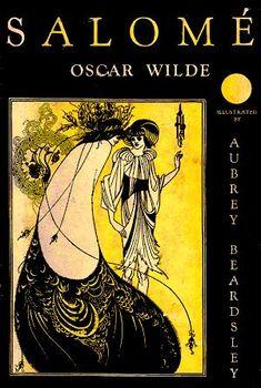 Salomé by Oscar Wilde    http://www.mediterranees.net/mythes/salome/wilde/wilde2/index.html    http://en.wikipedia.org/wiki/Salome_%28play%29