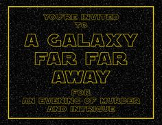 Star Wars Murder Mystery Dinner Party - Free & Printable