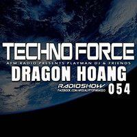 Dragon Hoang - #054 TechnoForce RadioShow (11.September.2014) by AFM.RADIO on SoundCloud 11. September, September 2014, Chicago Loop, Dragon, Music, Musica, Musik, Muziek, Music Activities