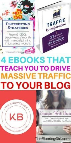 4 Ebooks that will teach you how to drive massive traffic to your blog. TheFlooringGirl.com #startup #entrepreneur #followback