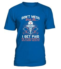 T shirt  Doctor    Don T Mess With Me   I Ger Paid To Stab Eop  fashion trend 2018 #tshirtdesign, #tshirtformen, #tshirtforwoment
