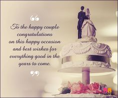 Marriage wishes : Here's a list of the top 148 marriage wishes messages to share your joy & congratulate - be it your boss or your best friend. Marriage Congratulations Message, Marriage Wishes Message, Wedding Congratulations Wishes, Happy Marriage Day Wishes, Marriage Day Greetings, Wedding Wishes Messages, Wedding Day Wishes, Wedding Sayings, Wedding Cards