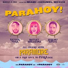 PARAHOY! is returning March 5-9 2016, sailing from Miami to Cozumel, Mexico