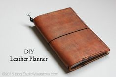 studio waterstone: DIY: Leather Planner With Interchangeable Inserts