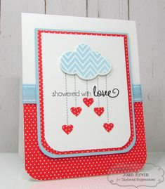 Showered With Love Card by Joan Ervin #Cardmaking, #ValentinesLove, #TEMatched, #ShareJoy, #TE