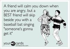 This would describe my BFFs