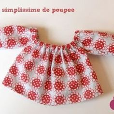 Very simple blouse for doll - blouse-simplissime-doll Coin Couture, Baby Couture, Doll Clothes Patterns, Doll Patterns, Robe Diy, Sewing Online, Nancy Doll, Crochet Blouse, Crochet Tops