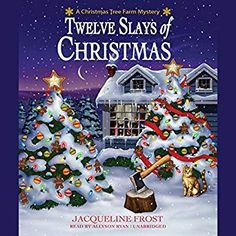 Filled with holiday charm and perfect for fans of Leslie Meier, Jacqueline Frost's charming series debut Twelve Slays of Christmas is set at a Christmas tr Real Christmas Tree, Christmas Themes, Christmas Eve, Christmas Ornaments, Holiday Decor, Christmas Books, Rustic Christmas, Cozy Mysteries, Tree Decorations