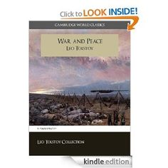 War and Peace (Cambridge World Classics) Critical Edition (Annotated) (Complete Works of Leo Tolstoy / Complete Works of Leo Tolstoi)