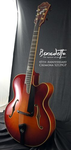 Benedetto 45th Anniversary Cremona archtop jazz guitar - Serial No. S2129GP