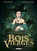 Béatrice Tillier: Sortie de l'Intégrale du Bois des Vierges