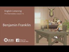 Learn English Listening | Pre Intermediate - Lesson 15. Benjamin Franklin - YouTube