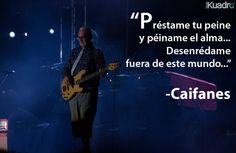 Caifanes - Viento Song Quotes, Music Quotes, Life Quotes, Soda Stereo, Foster The People, The Last Shadow Puppets, Latin Music, My Rock, Arctic Monkeys