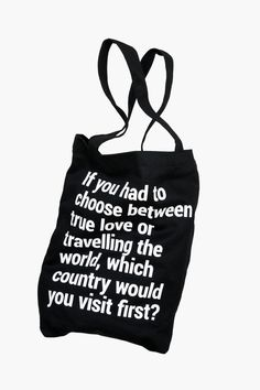 TOTE BAG WITH A POCKET & LANYARD. If you had to choose between true love or travelling the world, which country would you visit first?If you had to choose between true love or travelling the world, which country would you visit first? Best Travel Gifts, Best Travel Quotes, Cotton Tote Bags, Reusable Tote Bags, Valentines Day History, Best Tote Bags, 3am Thoughts, Successful Relationships, Travel Tote