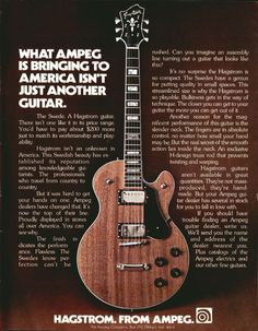 Hagstrom advertisement (1975) What Ampeg is bringing to America isnt just another guitar